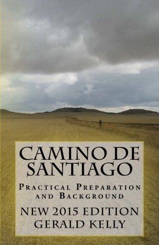 Camino de Santiago - Practical Preparation and Background