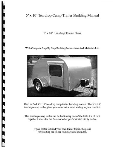 5' x 10' Teardrop Camp Trailer Building Manual
