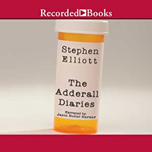 The Adderall Diaries Audiobook