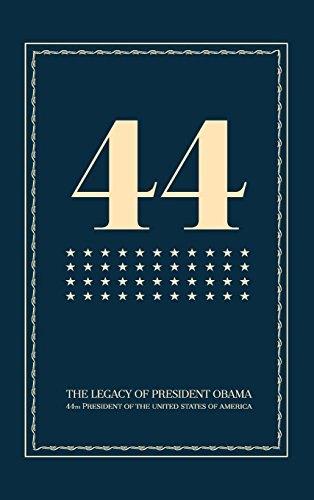 44: The Legacy of President Obama