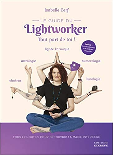 Amazon.fr - Le guide du lightworker - Cerf, Isabel...