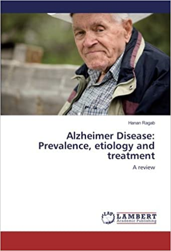 Book Alzheimer Disease: Prevalence, etiology and treatment: A review