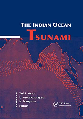 The Indian Ocean Tsunami (Balkema: Proceedings and Monographs in Engineering, Water and Earth Sciences) (Development Of Science And Technology In Tamil)