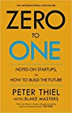 Zero To One Book by Peter Thiel WITH Blake Masters
