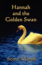 Hannah and the Golden Swan (Paperback)