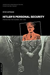 Hitler's Personal Security: Protecting the Führer, 1921-1945