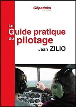 Le Guide pratique du pilotage 17e ed