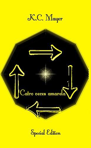 Descargar Libro Catro Veces Amarela Special Edition K.c. Mayer
