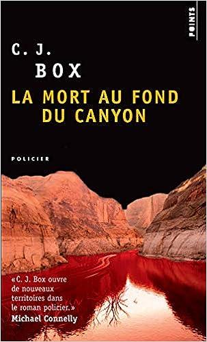 La mort au fond du canyon - C. j. Box sur Bookys