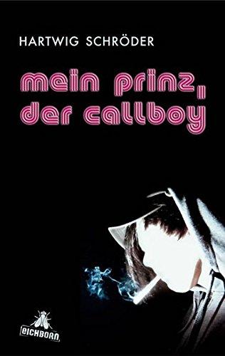 Mein Prinz, der Callboy