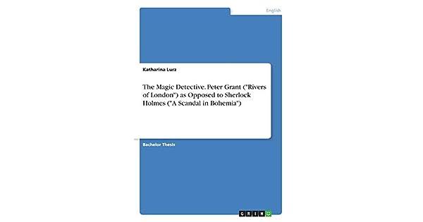 The Magic Detective  Peter Grant (Rivers of London) as
