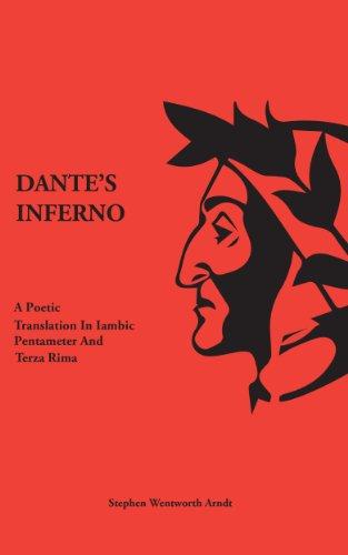 Dante S Inferno A Poetic Translation In Iambic Pentameter