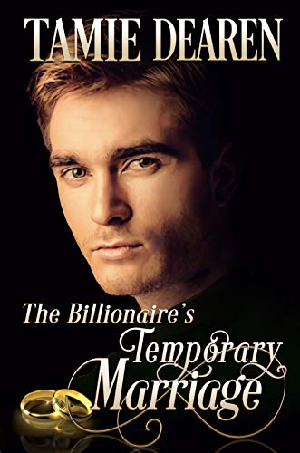 The Billionaire's Temporary Marriage (The Limitless Clean Billionaire Romance Series Book 3) by [Dearen, Tamie]