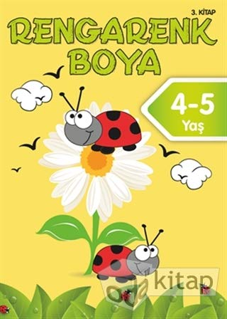 Rengarenk Boya 4 5 Yas 3 Kitap Collective 9786050954494