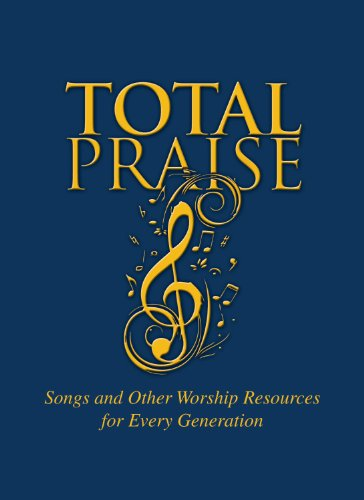 Total Praise: Songs and Other Worship Resources for Every (Dance Praise Songs)
