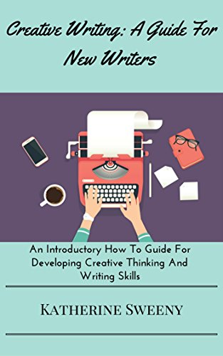 Writing:Creative Writing: A Guide For New Writers.