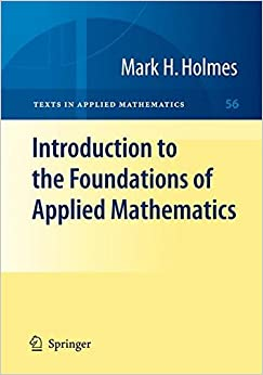 Introduction To The Foundations Of Applied Mathematics (Texts In Applied Mathematics) Download 41aUNBjSeLL._SY344_BO1,204,203,200_