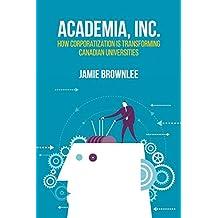 Academia Inc.: How Corporatization Is Transforming Canadian Universities