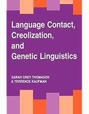 Language Contact, Creolization, and Genetic Linguistics