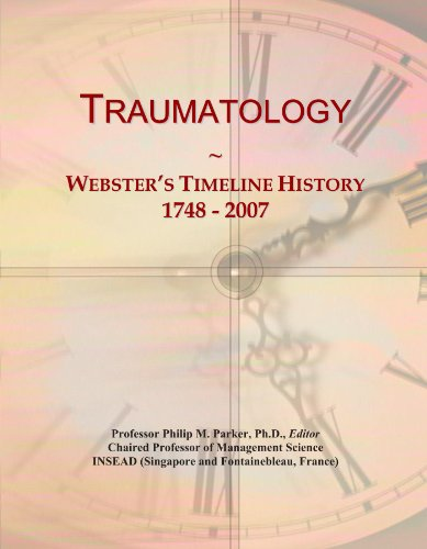 Traumatology: Webster's Timeline History, 1748 - 2007