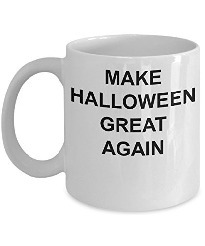 (Funny Make Halloween Great Again Joke Mug Gift Pro or Anti Trump Saying Republican and Democrat Supporter Gag Present Patriotic Cup for Men)