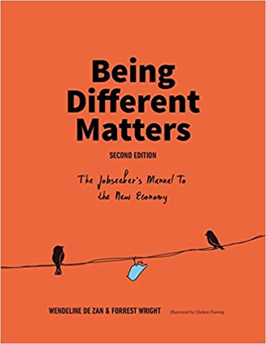 Being Different Matters: The Jobseeker's Manual To The New Economy por Wendeline De Zan epub