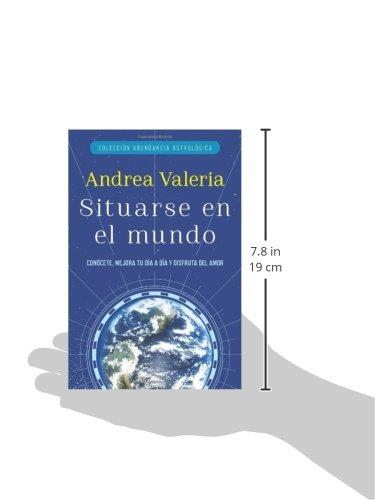 Colección Abundancia Astrológica: Situarse en el mundo (Coleccion Abundancia Astrologica) (Spanish Edition): Andrea Valeria: 9780147512376: Amazon.com: ...