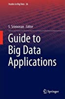Guide to Big Data Applications Front Cover