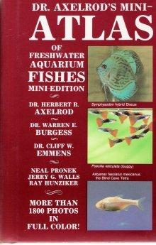 Dr. Axelrod's Mini-atlas Of Freshwater Aquarium Fishes Mini-edition