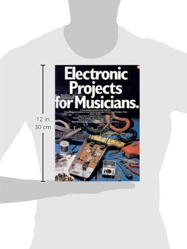Electronic projects for musicians craig anderton 9780825695025 electronic projects for musicians craig anderton 9780825695025 amazon books solutioingenieria Choice Image