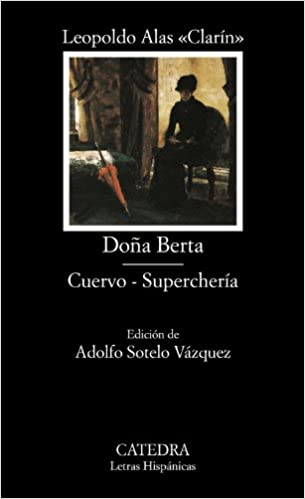 Dona Berta Cuervo, Supercheria: 539 (Letras Hispanicas)
