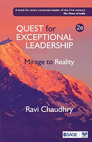 Quest for Exceptional Leadership: Mirage to ()