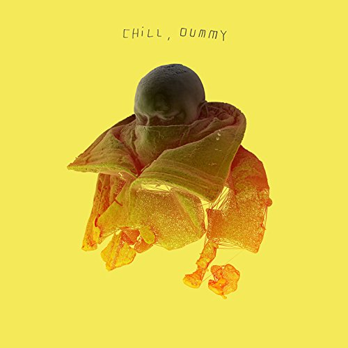 Chill, dummy [Explicit]