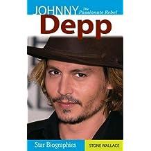 Johnny Depp: The Passionate Rebel