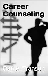 Career Counseling: Finding a career that fits you (English Edition)