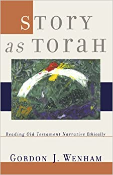 ,,BETTER,, Story As Torah: Reading Old Testament Narrative Ethically. Billy mantiene Estado canal legal Chris Winter todavia