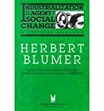 img - for Industrialization as an Agent of Social Change: A Critical Analysis (Communication and Social Order) (Paperback) - Common book / textbook / text book
