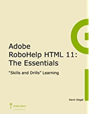 Adobe RoboHelp HTML 11: The Essentials