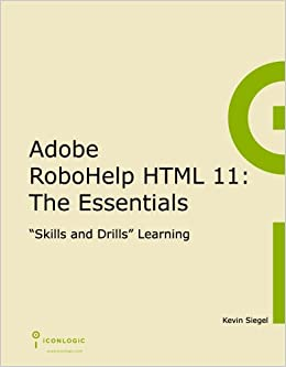 adobe robohelp html 11 the essentials kevin siegel 9781932733686