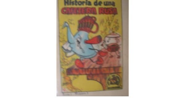 HISTORIA DE UNA CAFETERA RUSA. TESORO DE CUENTOS.: Amazon.es: Sin ...