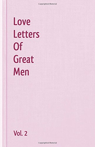 Love Letters Of Great Men - Vol. 2 Lord Byron