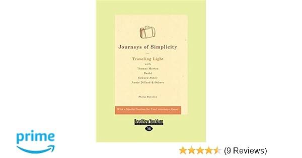 journeys of simplicity traveling light with thomas merton basho edward abbey annie dillard others