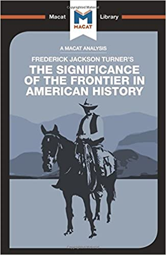 Image result for the significance of the frontier in american history macat library