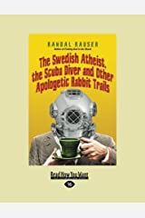 The Swedish Atheist, the Scuba Diver and Other Apologetic Rabbit Trails Paperback