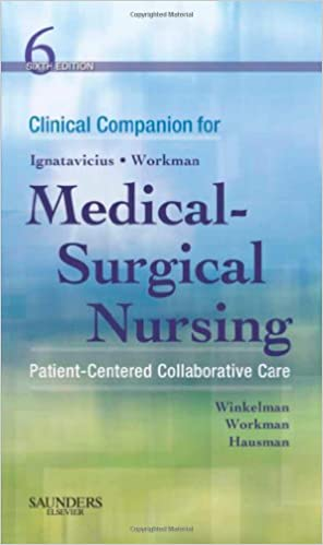 Clinical Companion For Medical Surgical Nursing Patient Centered