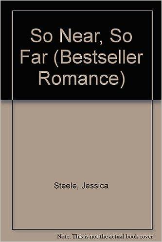 So Near So Far Bestseller Romance Jessica Steele 9780263778816