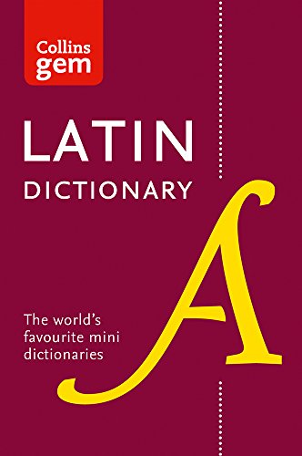 Collins Latin Dictionary: Gem Edition (Collins Gem)