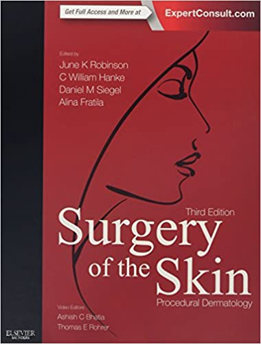 Surgery of the Skin: Procedural Dermatology: 9780323260275: Medicine