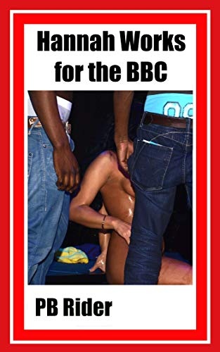 Hannah Works for the BBC: An interracial, shared girlfriend, MFMM adventure