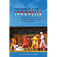 Performing the Arts of Indonesia: Malay Identity and